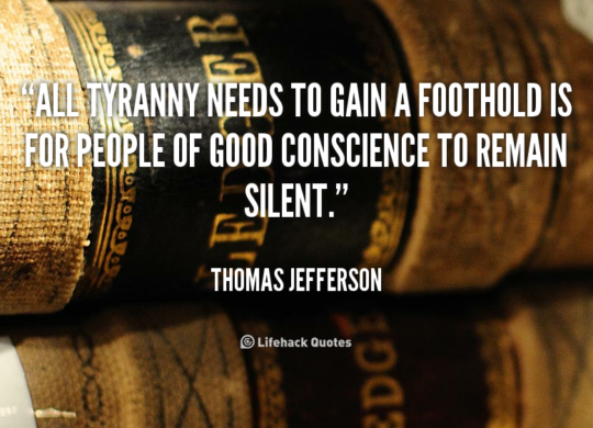 quote-Thomas-Jefferson-all-tyranny-needs-to-gain-a-foothold-88495